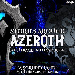 """Cover art for """"A Scruffy Land"""" – with The Scruffy Druid (SAA #056)"""