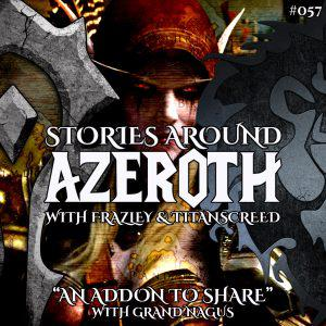 Cover art for Stories Around Azeroth: An Addon To Share (w/ Grand Nagus)