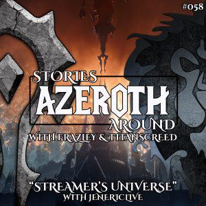 Cover art for Stories Around Azeroth: Streamer's Universe (w/ JenEricLive)