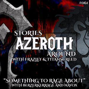 """Cover art for """"Something to Rage About"""" – with BerzerkerRage & Nav_Ox of Unshackled Fury (SAA #061)"""
