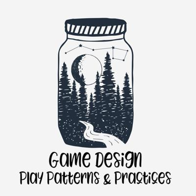 Play Patterns & Practices