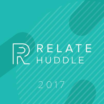 RELATE HUDDLE - BOSTON - 2017