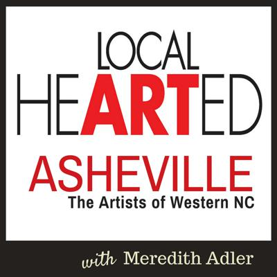 Local Hearted: Asheville Artists   WNC Artists   Art Business