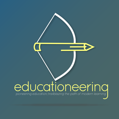 Educationeering is dedicated to bringing you the stories and ideas of people who are trailblazing education. What does education mean? How do humans learn? How can we give ourselves and our children the best learning experience possible?