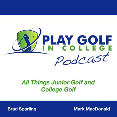 Play Golf in College Podcast