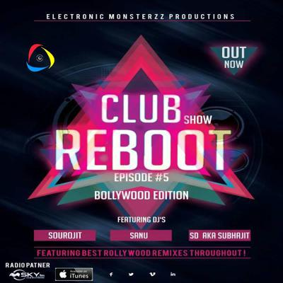 Cover art for Club Reboot Show - Episode 5 (Bollywood Edition)