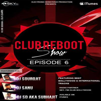 Cover art for Club Reboot Show - Episode 6 (Friendship Day Special Edition)