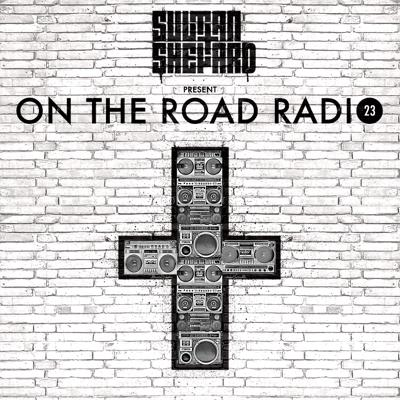 Cover art for Sultan + Shepard presents On The Road Episode 23