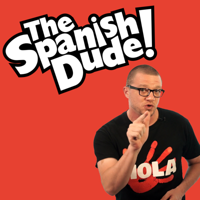 The Spanish Dude Podcast (Video)