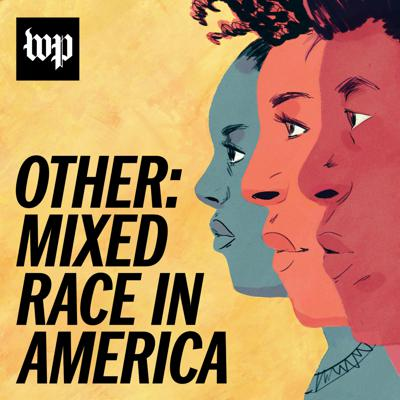 Cover art for Introducing 'Other: Mixed Race in America'