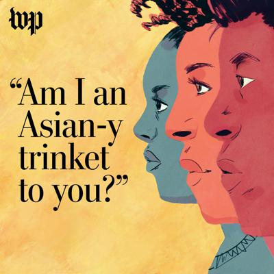 Cover art for 'Am I an Asian-y trinket to you?'