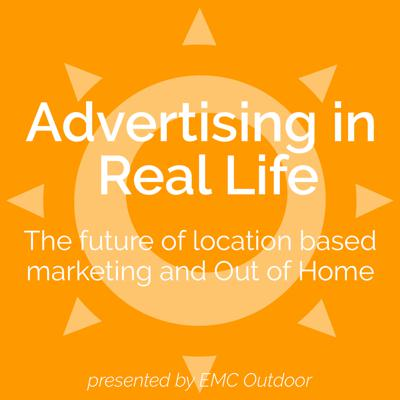 Advertising in Real Life with EMC Outdoor