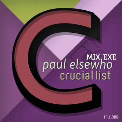 Cover art for Mix.Exe Radio.Broadcast #4 - Paul Elsewho -  Crucial List Fall 2009