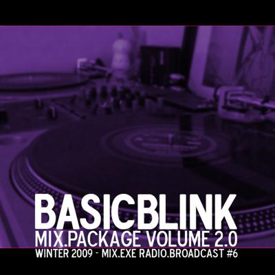 Cover art for Mix.Exe Radio.Broadcast #6 - BasicBlink - Mix Package Volume 2
