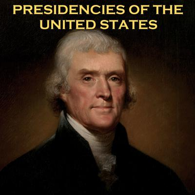 Presidencies of the United States