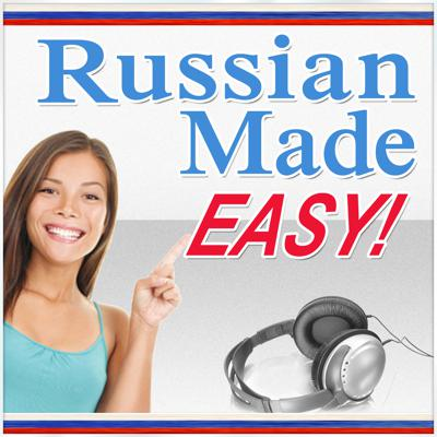 Russian Made Easy: Learn Russian Quickly and Easily