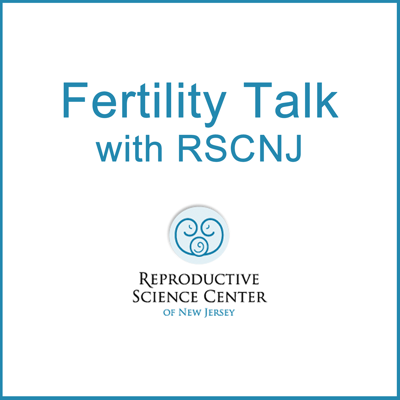 Listen to the latest informational podcasts from RSC New Jersey fertility experts Dr. William Ziegler, Dr. Alan Martinez, and Dr. Virginia Mensah.