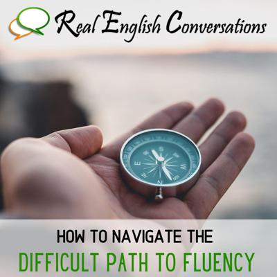 Cover art for [Special Episodes] Pt. 2/4: Navigating the Difficult Path to Fluency