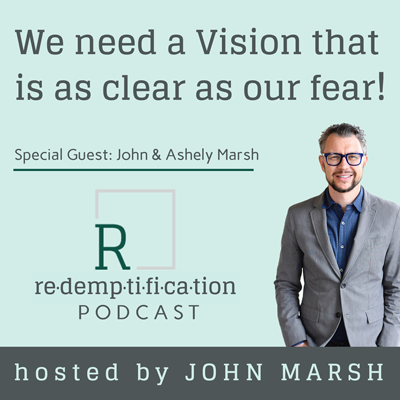 Cover art for We need a vision that is as clear as our fear!