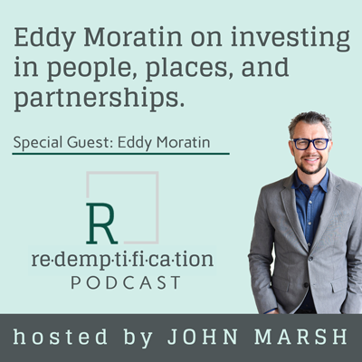 Cover art for Eddy Moratin on investing in people, places, and partnerships