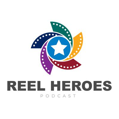 Reel Heroes Podcast