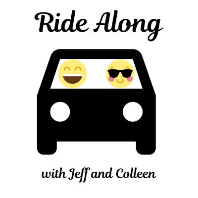 Ride Along with Jeff and Colleen