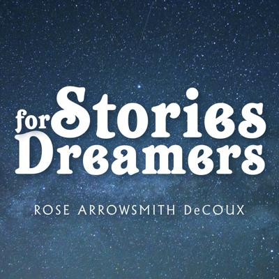 Stories for Dreamers