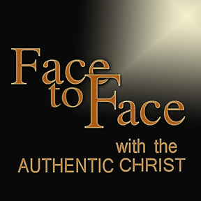 Truth Encounter: Face to Face with the Authentic Christ