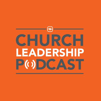 Watermark's Church Leadership Podcast