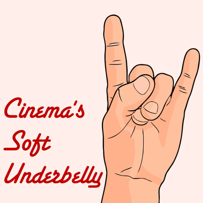 Cinema's Soft Underbelly