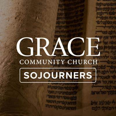 Recent sermons from Sojourners, a ministry of Grace Community Church in Sun Valley, California.