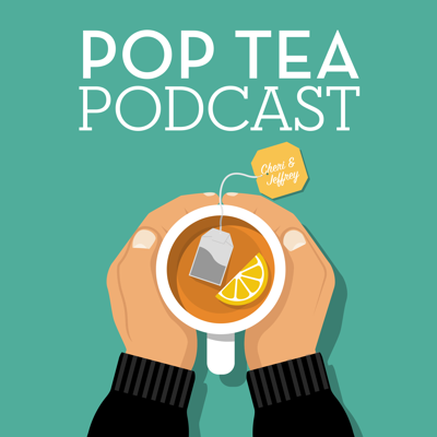 Pop Tea Podcast