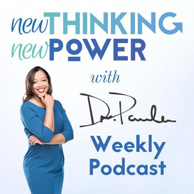 New Thinking New Power with Dr. Paula