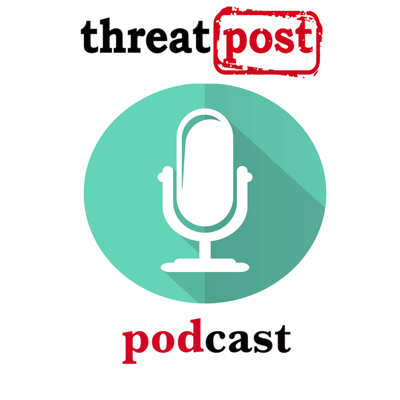The Threatpost Podcast