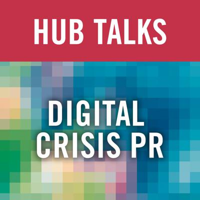 Cover art for Digital Crisis PR: 5 Communication Tips to Counteract a Digital Crisis