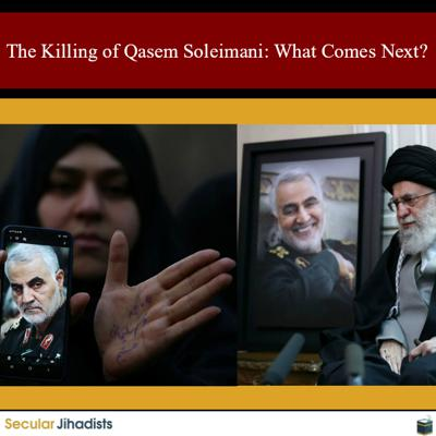 Cover art for EP130: The Killing of Qasem Soleimani: What Comes Next?