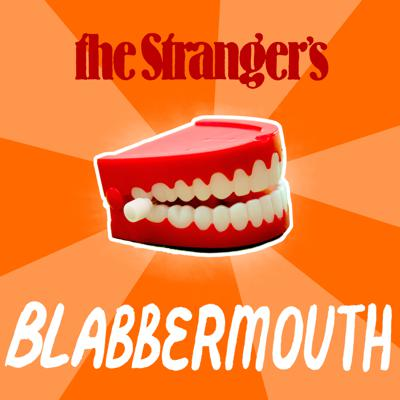 Blabbermouth is a weekly Stranger podcast in which Dan Savage, Eli Sanders, and Rich Smith dive into the latest national news and stickiest cultural debates. A wide-ranging, often-testy discussion of all the issues you need to know about in order to pose as an informed, productive member of society! PLUS the music of Ahamefule J. Oluo.