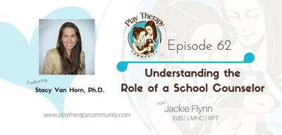 Cover art for 62: Understanding the Role of a School Counselor with Stacy Van Horn, PhD
