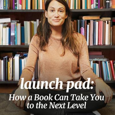 Launch Pad: How a Book Can Take You to the Next Level