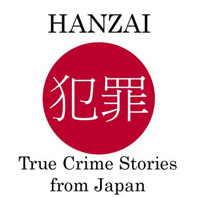 Hanzai: True Crime Stories from Japan
