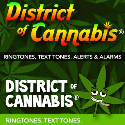 District Of Cannabis® Marijuana Ringtones & Alarms