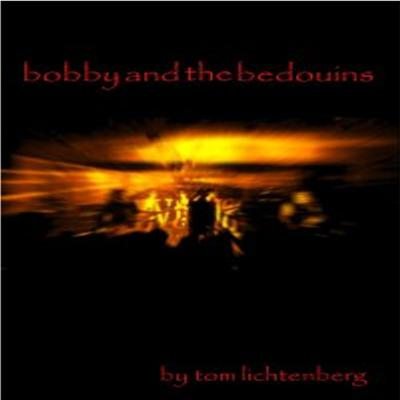 Bobby and the Bedouins