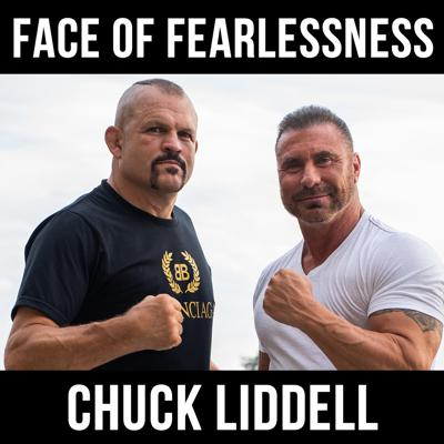 Cover art for The Face of Fearlessness with Chuck Liddell