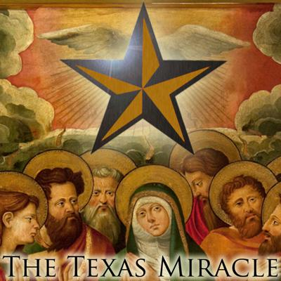 The Texas Miracle by the Texas Observer
