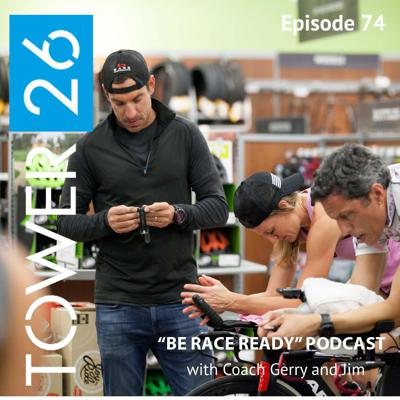 Cover art for Episode #74:  INTRODUCING the TOWER 26 Triathlon Training Program