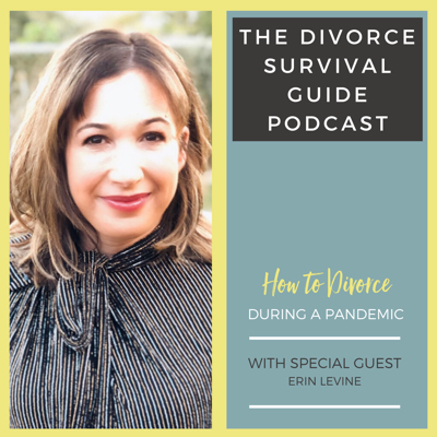 Cover art for How to Divorce During a Pandemic with Erin Levine