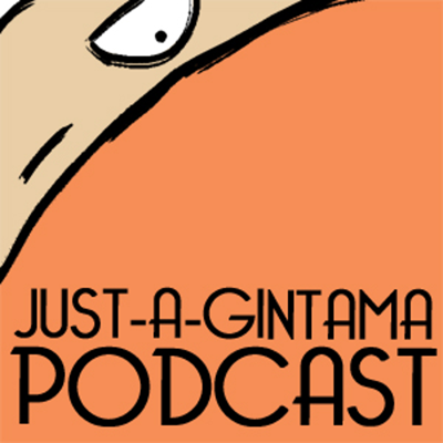 Just A Gintama Podcast