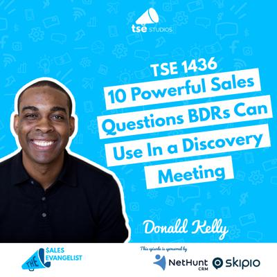 Cover art for 10 Powerful Sales Questions BDRs Can Use in a Discovery Meeting | Donald Kelly - 1436