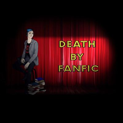 DeathByFanfic