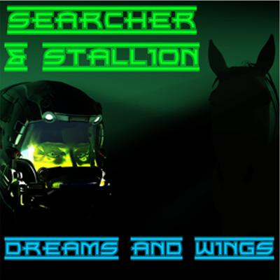 Dreams and Wings (A Searcher and Stallion story)